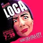 Loca, una comedia improvisada y otros delirios más