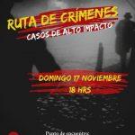 Ruta de crímenes : casos de alto impacto