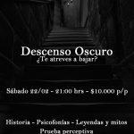 Tour Nocturno, Descenso Oscuro