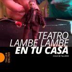 Teatro Lambe Lambe en tu casa