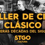 Taller de Cine Clásico: Primeras décadas del siglo XX