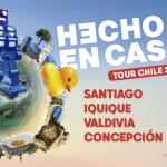 Hecho en Casa Tour Chile 2021